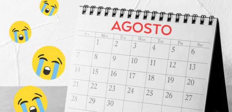 agosto-mes-do-desgosto
