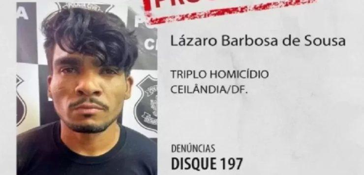 Serial Killer do DF: esposa decepcionada quer que Lázaro se entregue